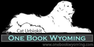 Cat Urbigkit One Book Wyoming